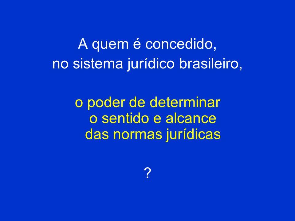 no sistema jurídico brasileiro,