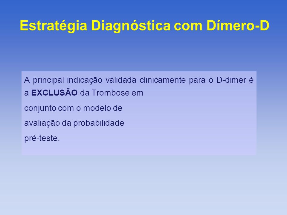 Estratégia Diagnóstica com Dímero-D
