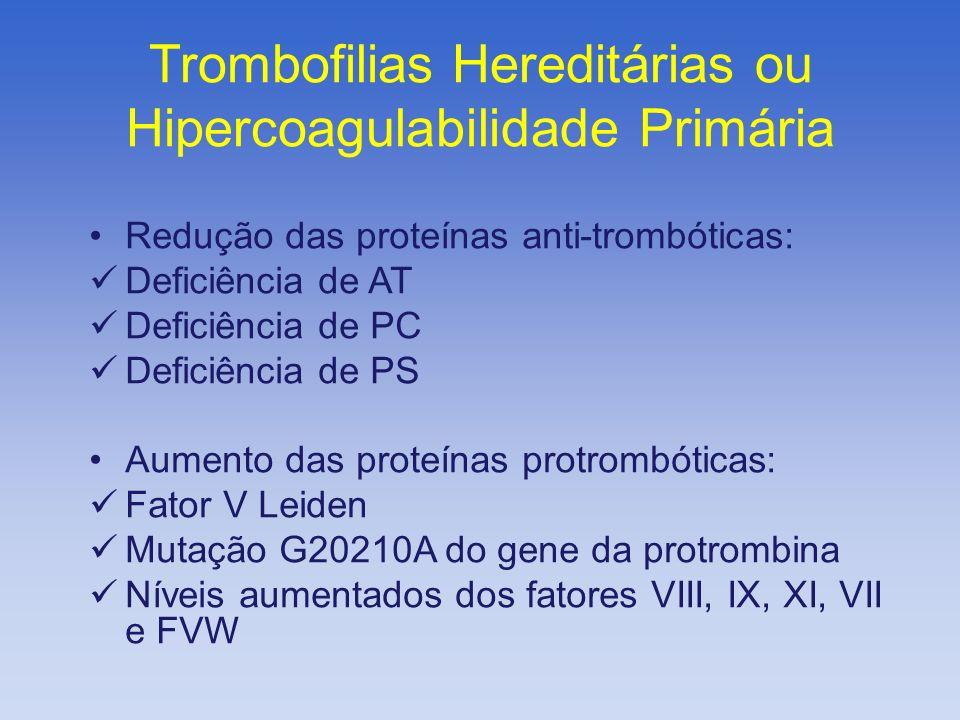 Trombofilias Hereditárias ou Hipercoagulabilidade Primária