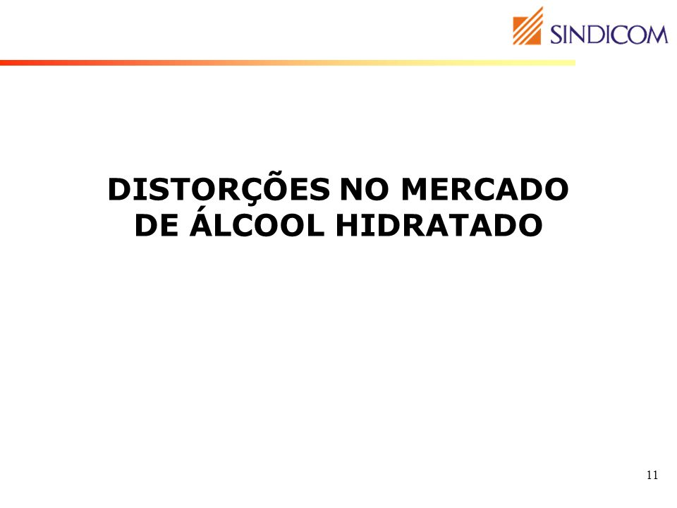 DISTORÇÕES NO MERCADO DE ÁLCOOL HIDRATADO