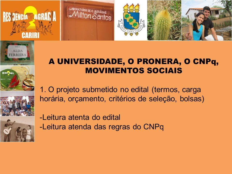 A UNIVERSIDADE, O PRONERA, O CNPq,