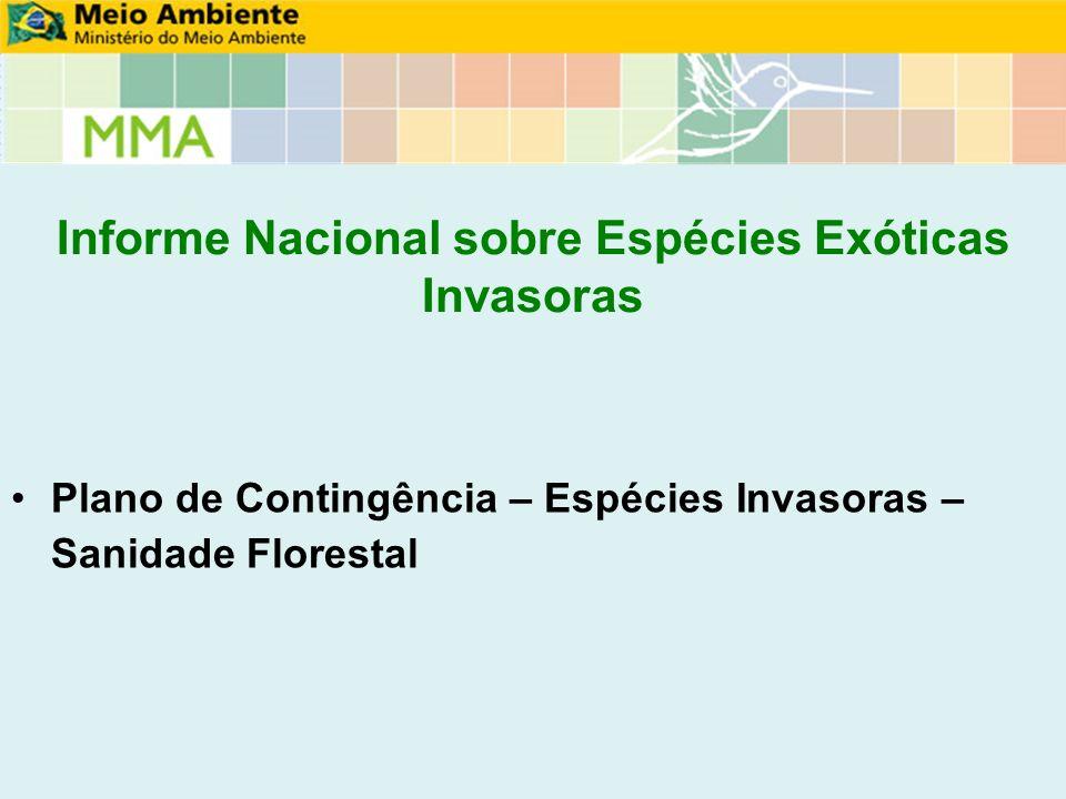 Informe Nacional sobre Espécies Exóticas Invasoras