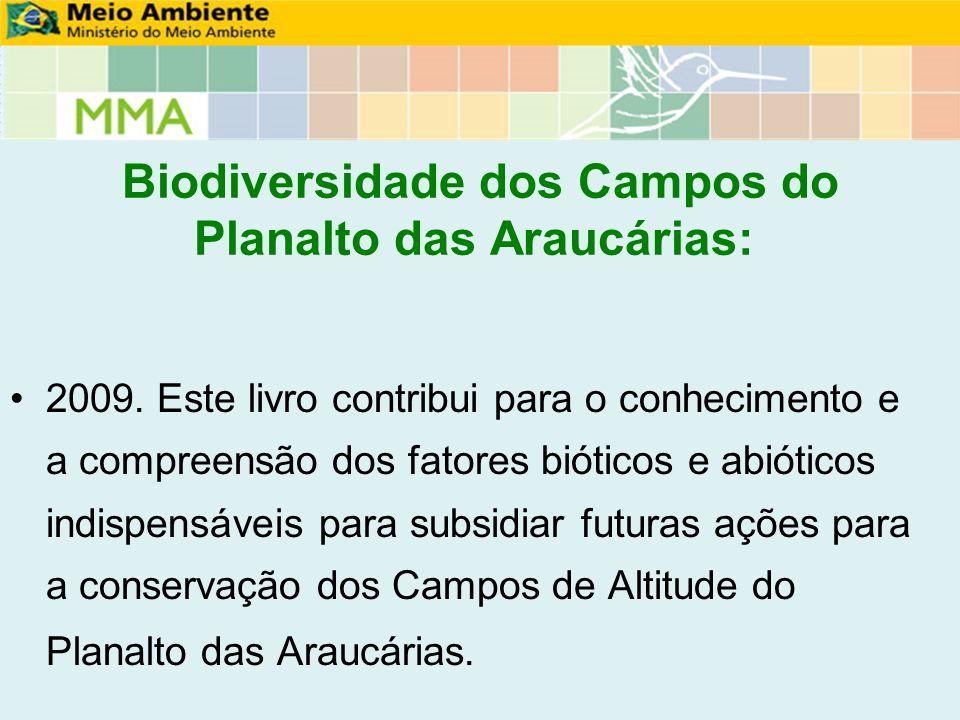 Biodiversidade dos Campos do Planalto das Araucárias: