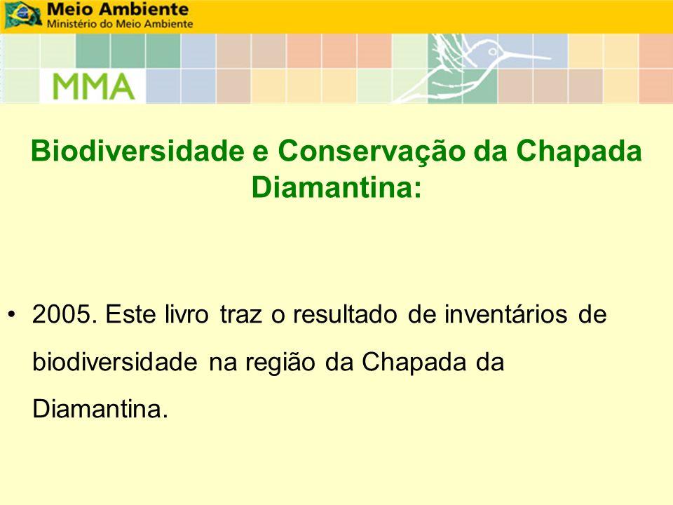 Biodiversidade e Conservação da Chapada Diamantina: