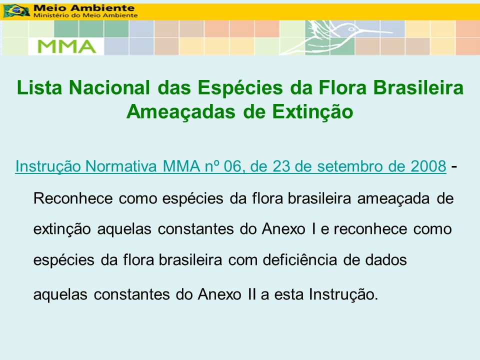 Lista Nacional das Espécies da Flora Brasileira Ameaçadas de Extinção