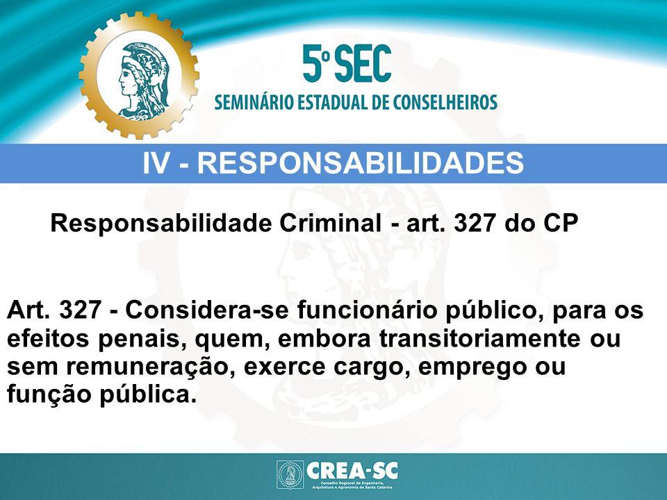 IV - RESPONSABILIDADES