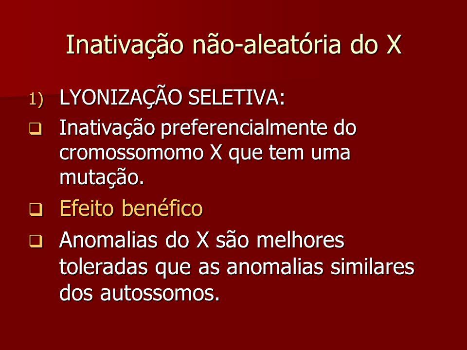 Inativação não-aleatória do X