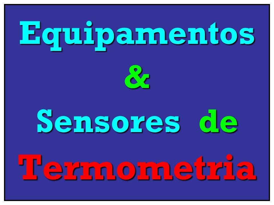 Equipamentos & Sensores de Termometria