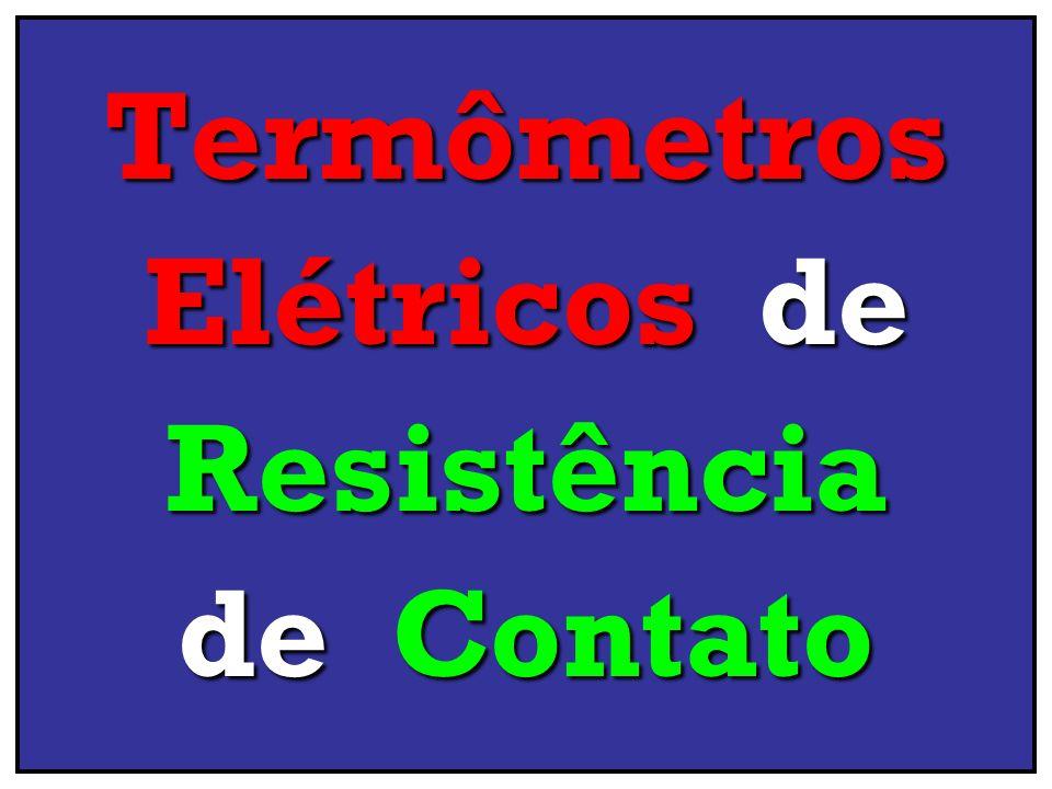Termômetros Elétricos de Resistência de Contato