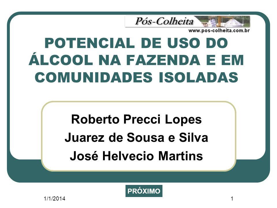 POTENCIAL DE USO DO ÁLCOOL NA FAZENDA E EM COMUNIDADES ISOLADAS