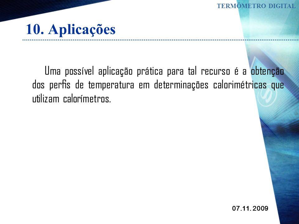 TERMÔMETRO DIGITAL 10. Aplicações.