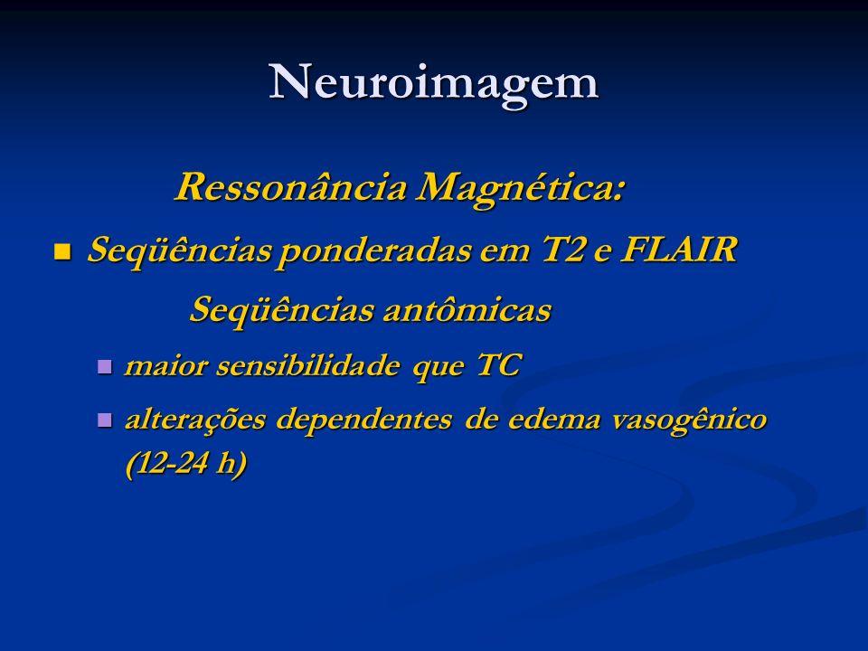 Neuroimagem Ressonância Magnética: Seqüências ponderadas em T2 e FLAIR