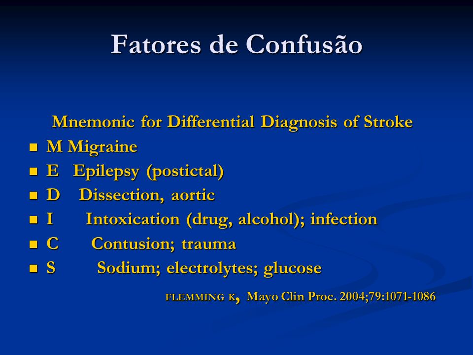 Fatores de Confusão Mnemonic for Differential Diagnosis of Stroke