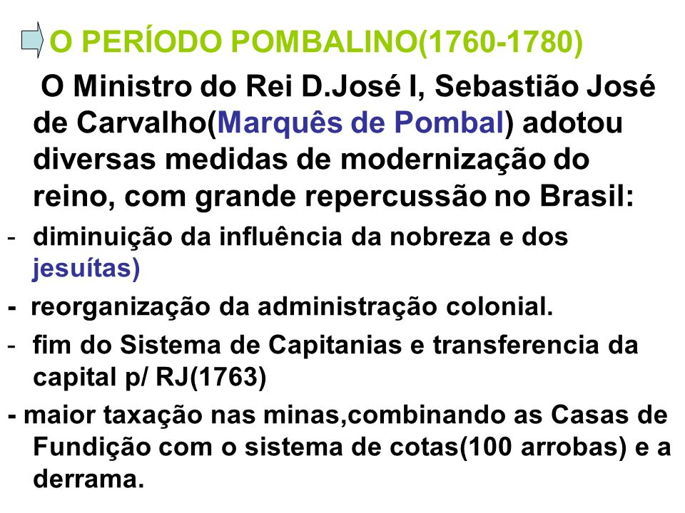 O PERÍODO POMBALINO(1760-1780)