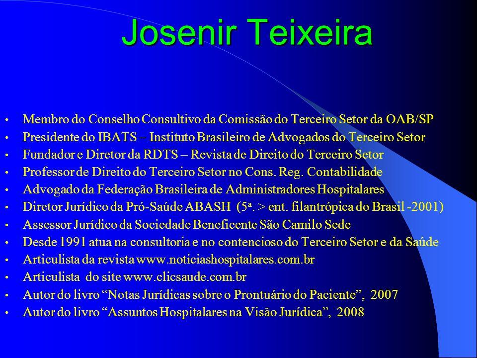 Josenir Teixeira Membro do Conselho Consultivo da Comissão do Terceiro Setor da OAB/SP.