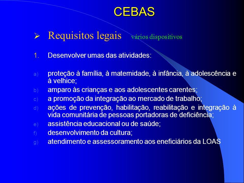 CEBAS Requisitos legais vários dispositivos