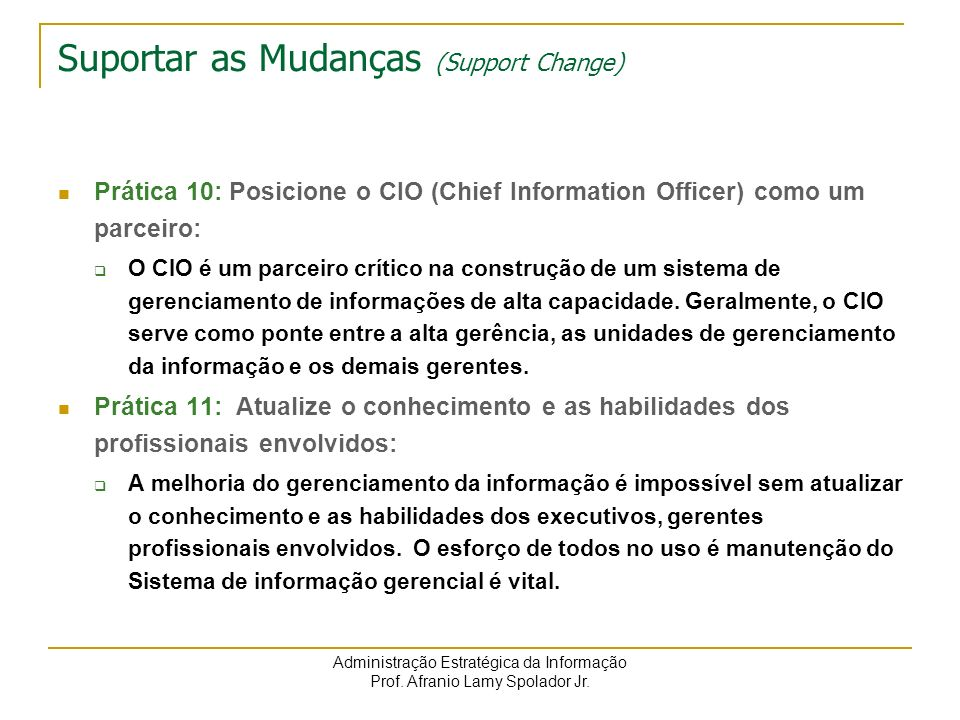 Suportar as Mudanças (Support Change)