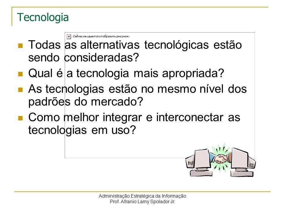 Todas as alternativas tecnológicas estão sendo consideradas