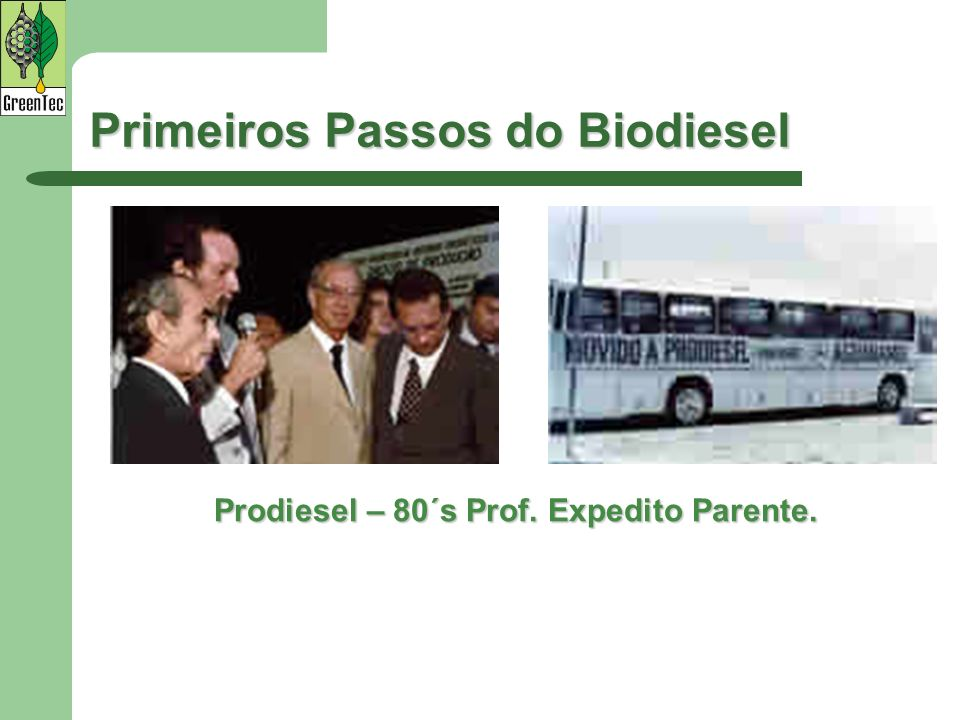 Primeiros Passos do Biodiesel