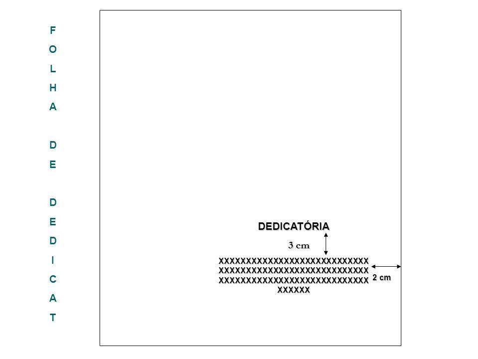 F O L H A D E I C T DEDICATÓRIA 3 cm