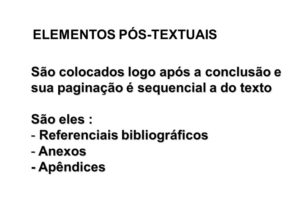 Referenciais bibliográficos Anexos - Apêndices