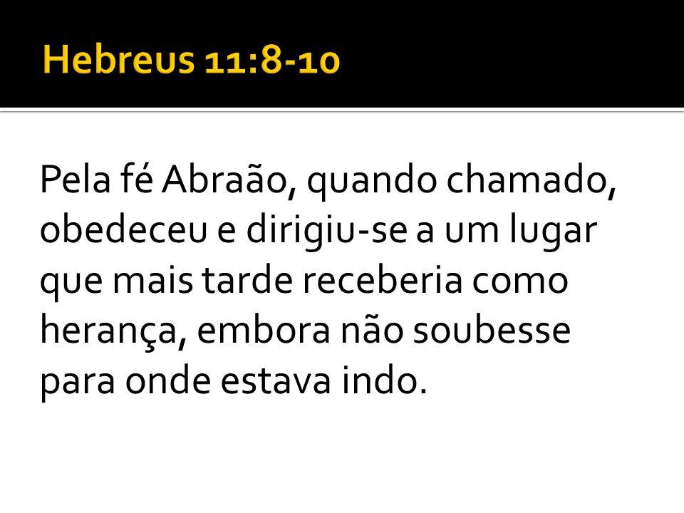 Hebreus 11:8-10