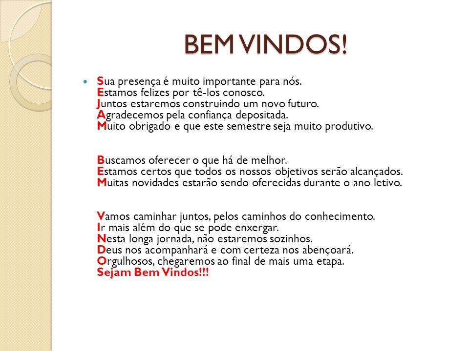 BEM VINDOS!
