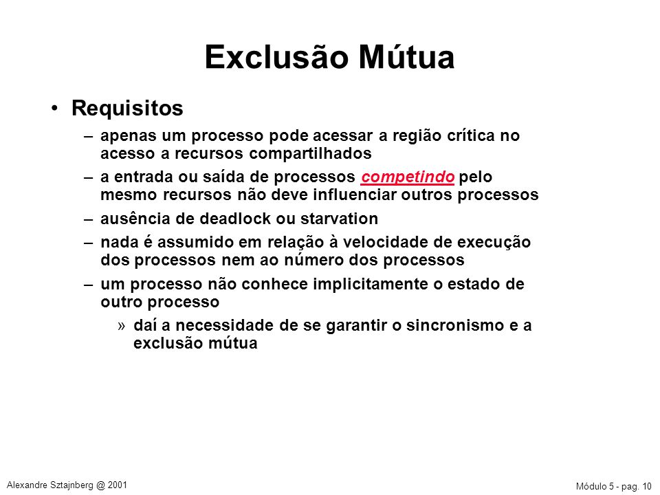 Exclusão Mútua Requisitos
