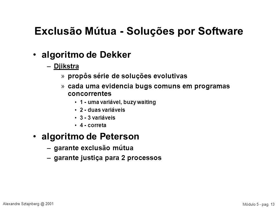 Exclusão Mútua - Soluções por Software