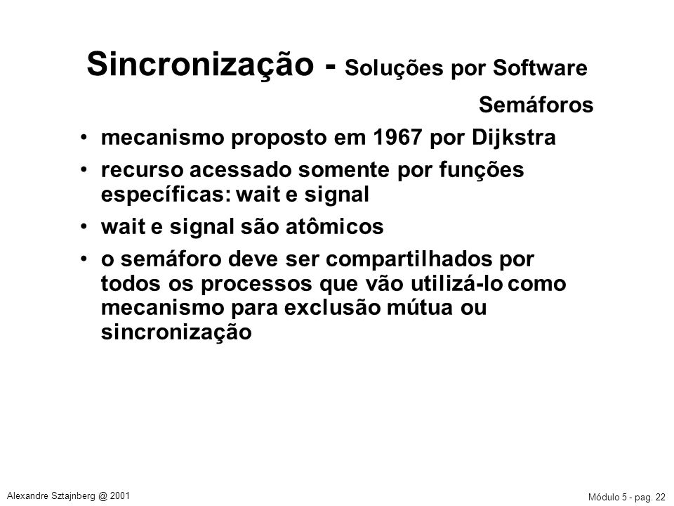 Sincronização - Soluções por Software