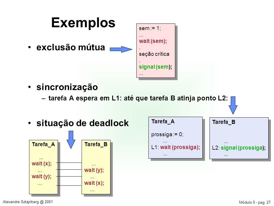 Exemplos exclusão mútua sincronização situação de deadlock
