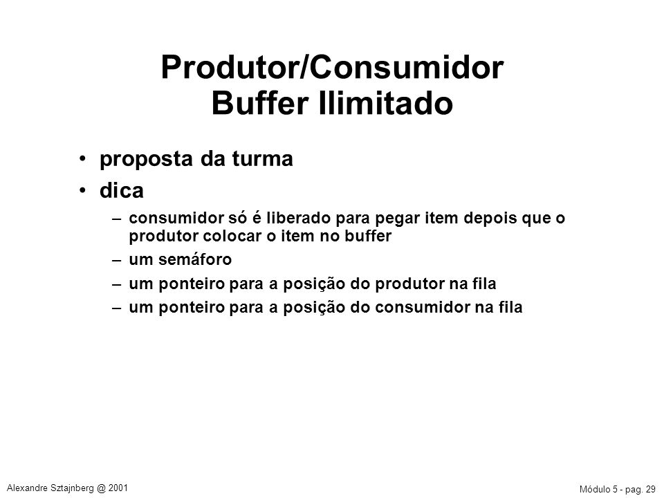 Produtor/Consumidor Buffer Ilimitado