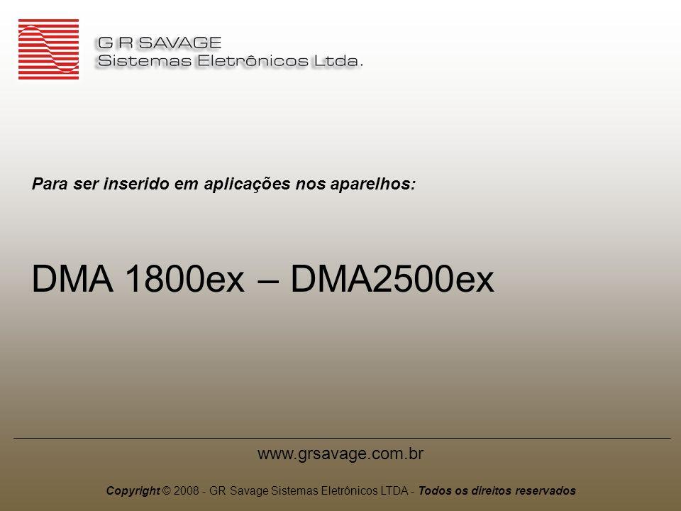 DMA 1800ex – DMA2500ex Para ser inserido em aplicações nos aparelhos: