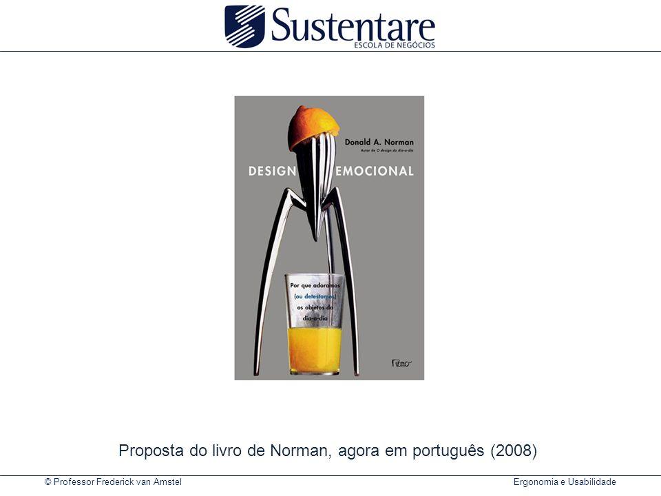 Proposta do livro de Norman, agora em português (2008)