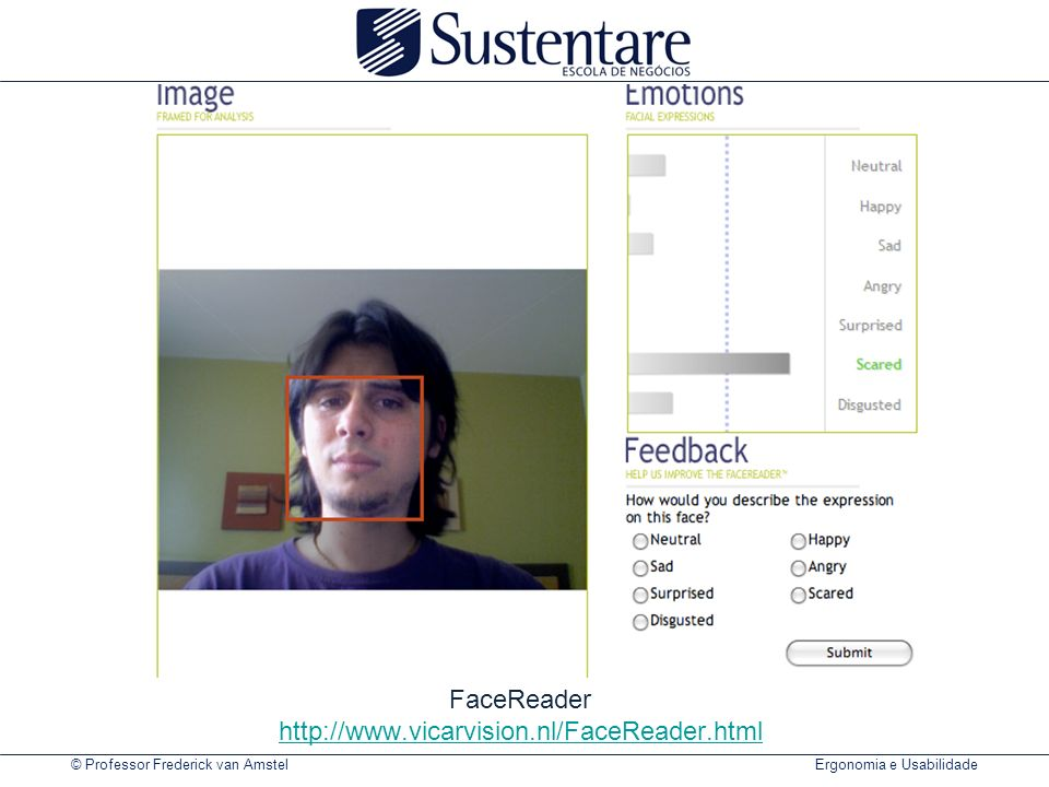 FaceReader http://www.vicarvision.nl/FaceReader.html