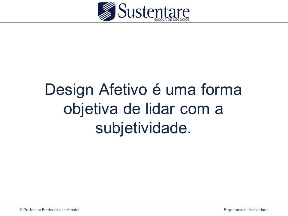 Design Afetivo é uma forma objetiva de lidar com a subjetividade.