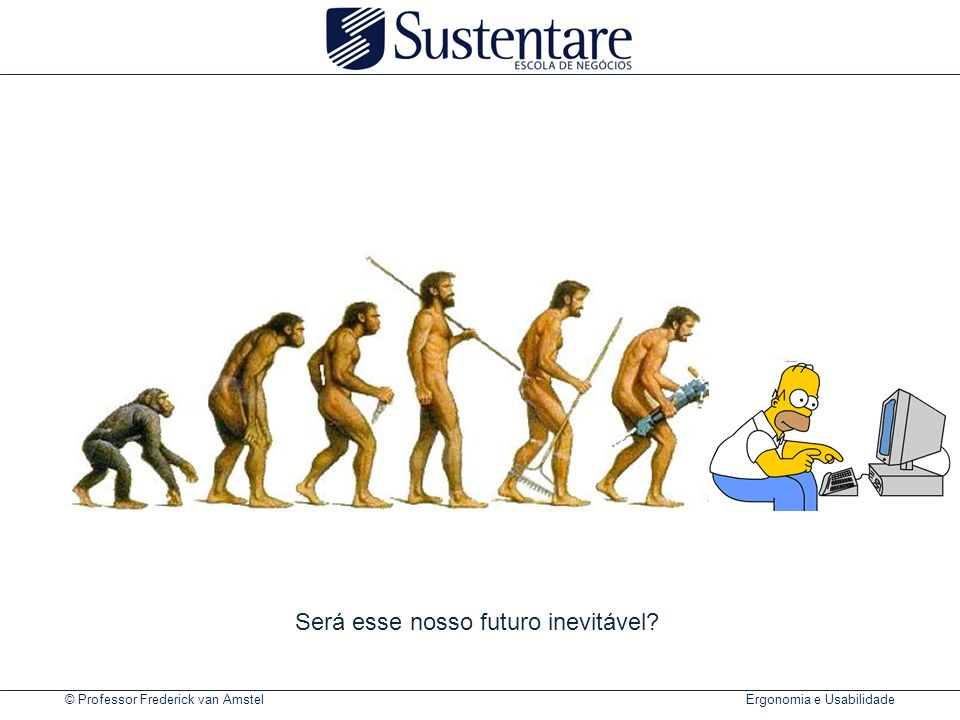 Será esse nosso futuro inevitável