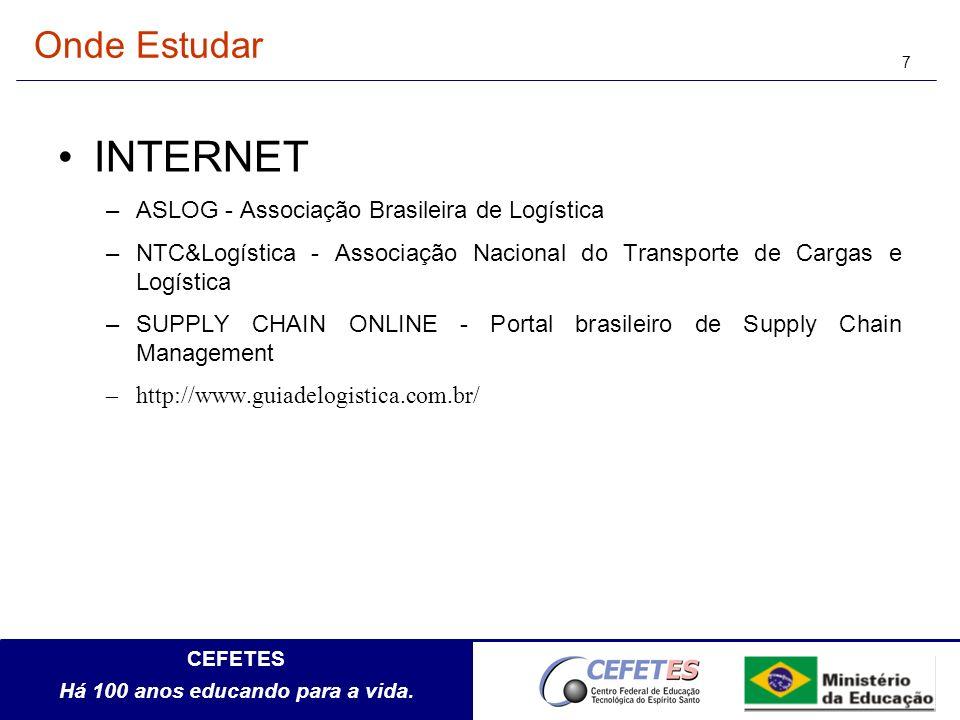 INTERNET Onde Estudar ASLOG - Associação Brasileira de Logística