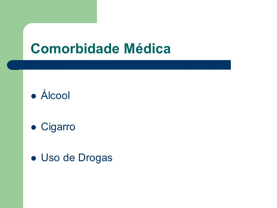 Comorbidade Médica Álcool Cigarro Uso de Drogas