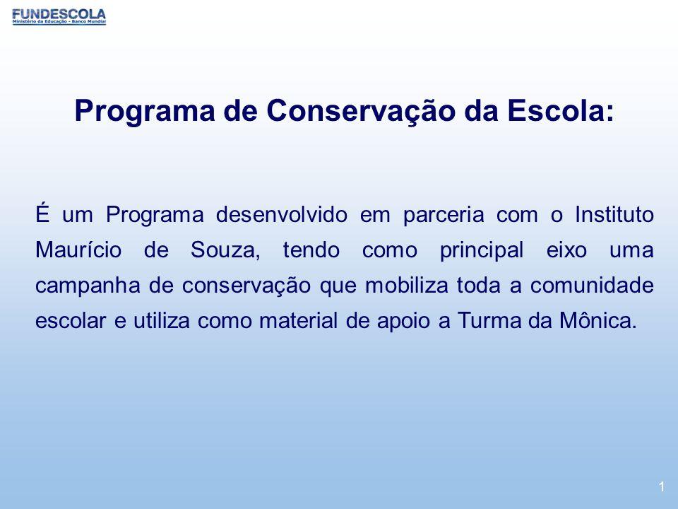 Programa de Conservação da Escola: