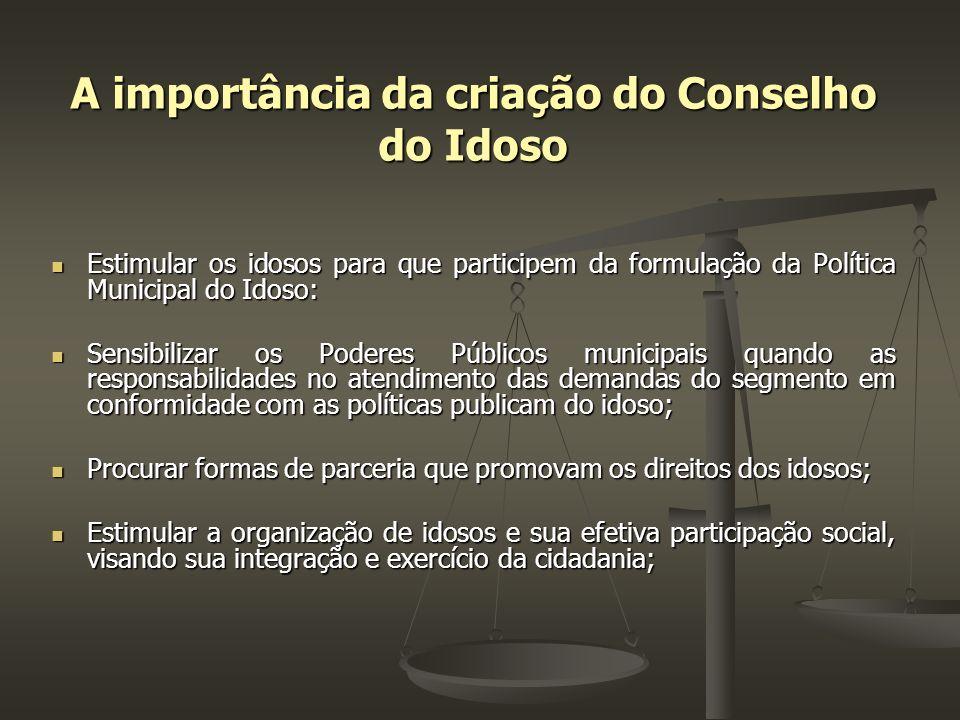 A importância da criação do Conselho do Idoso