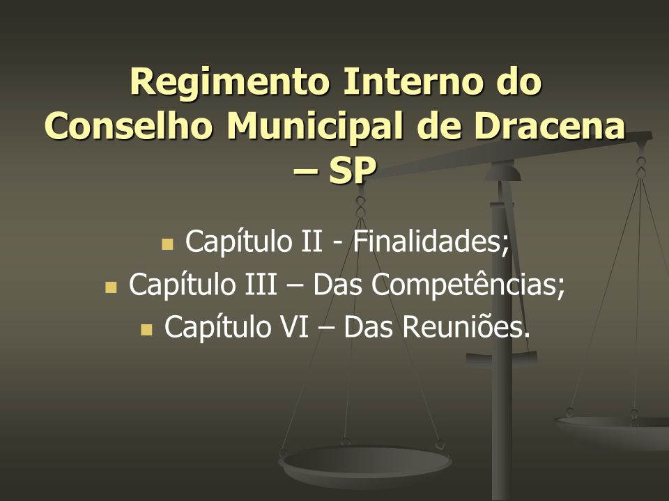 Regimento Interno do Conselho Municipal de Dracena – SP