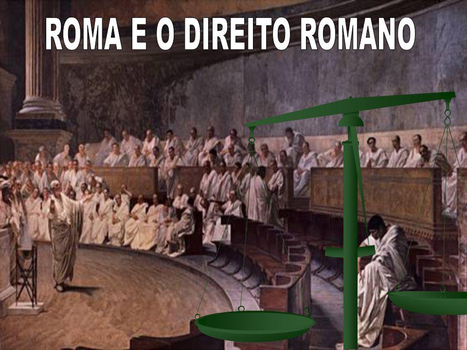 ROMA E O DIREITO ROMANO