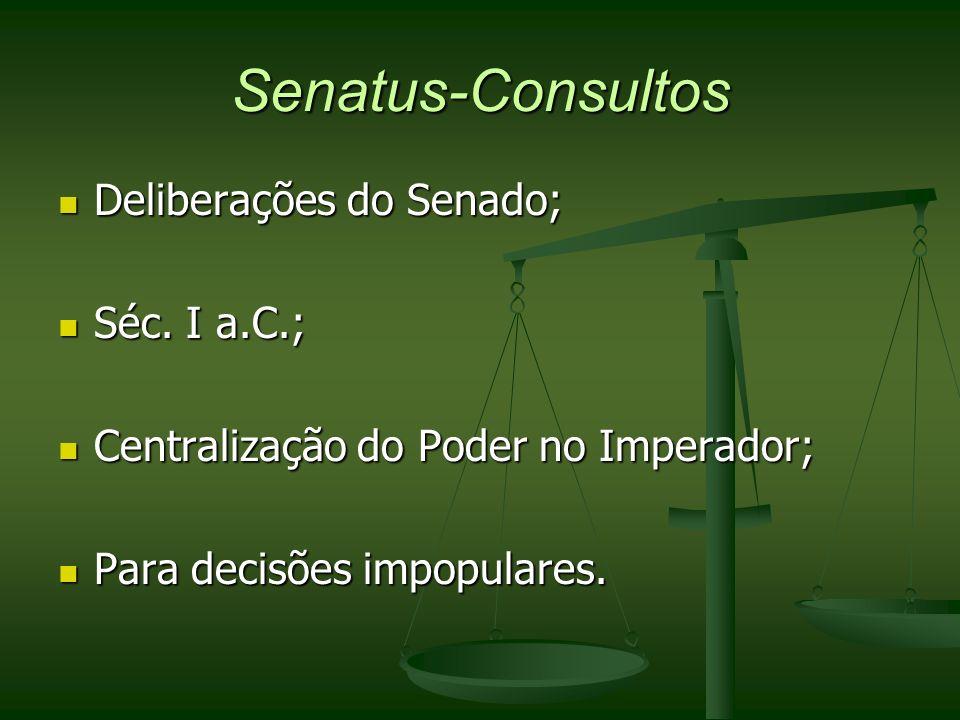 Senatus-Consultos Deliberações do Senado; Séc. I a.C.;