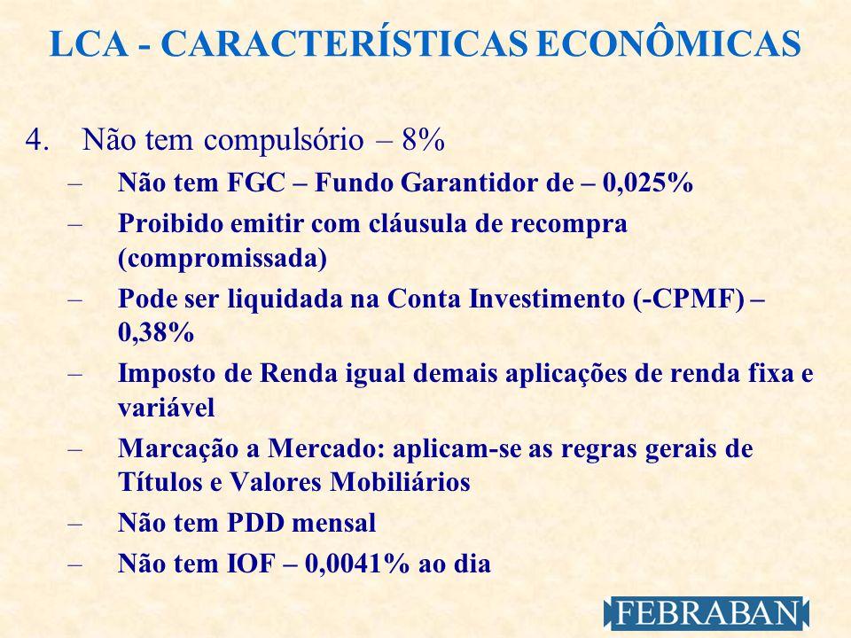 LCA - CARACTERÍSTICAS ECONÔMICAS