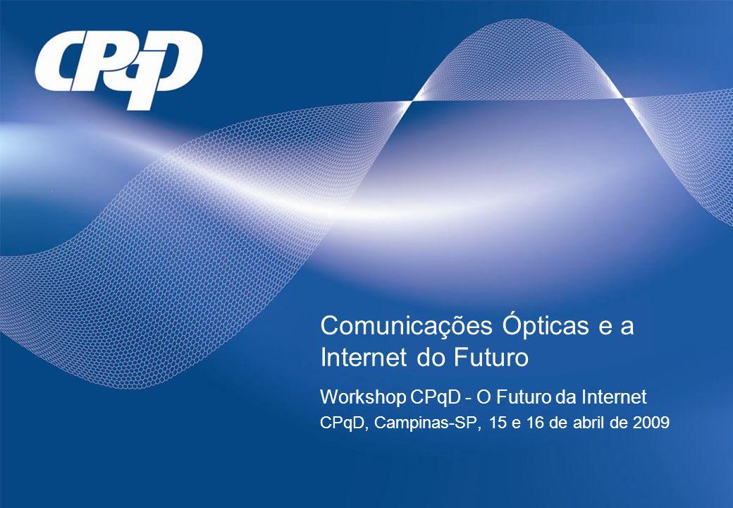 Comunicações Ópticas e a Internet do Futuro