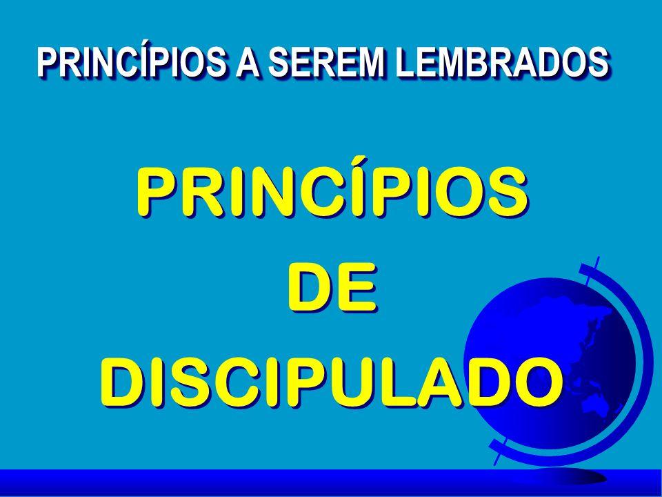 PRINCÍPIOS A SEREM LEMBRADOS