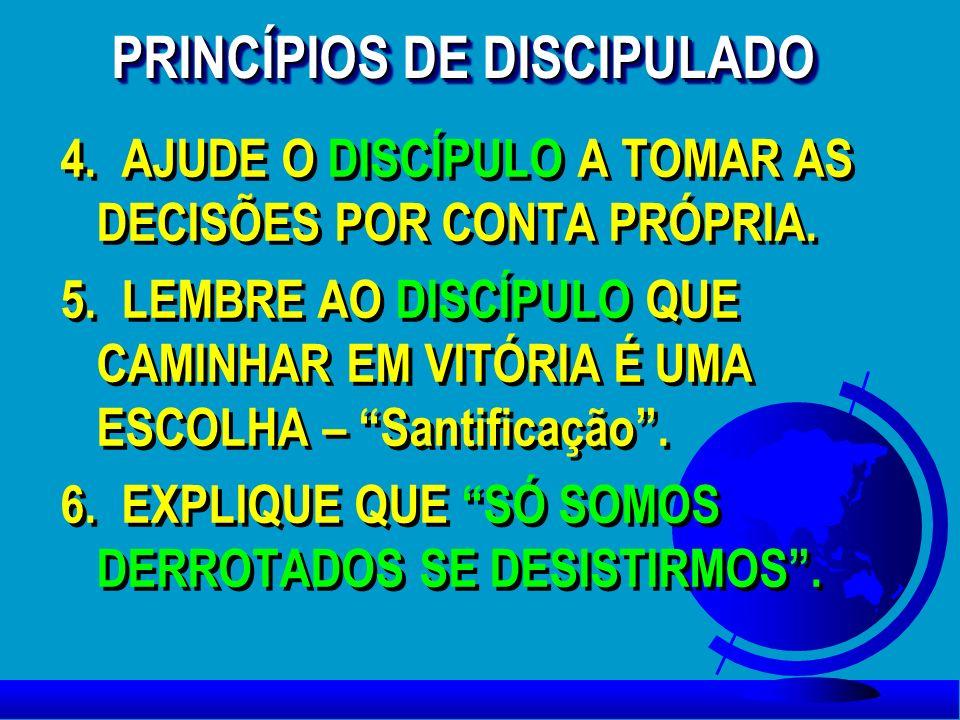 PRINCÍPIOS DE DISCIPULADO