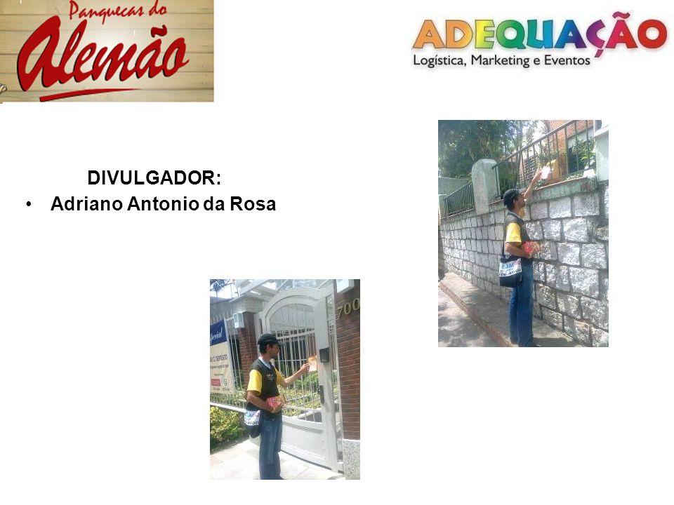 DIVULGADOR: Adriano Antonio da Rosa