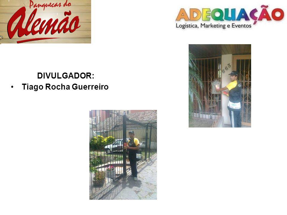 DIVULGADOR: Tiago Rocha Guerreiro